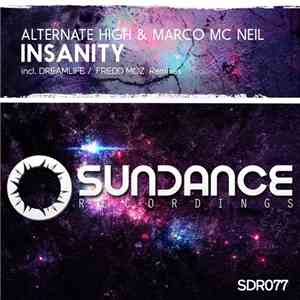 Alternate High & Marco Mc Neil - Insanity download free