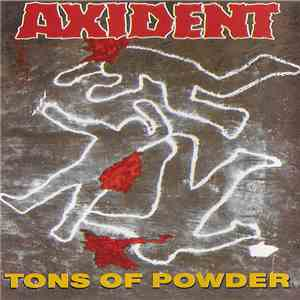 Axident  - Tons Of Powder download free