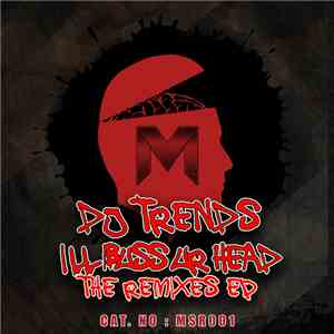 DJ Trends - I'll Buss Your Head Remixes EP download free