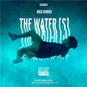 Mick Jenkins - The Water[s] download free