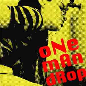 One Man Drop - One Man Drop download free