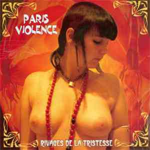 Paris Violence - Rivages De La Tristesse download free