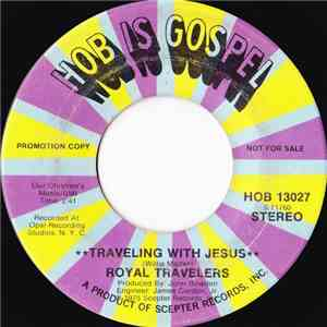 Royal Travelers - Traveling With Jesus download free
