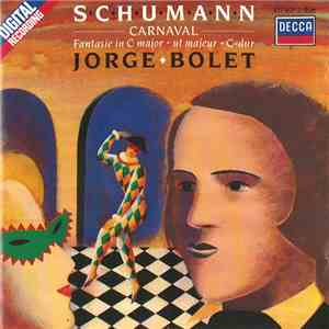 Schumann, Jorge Bolet - Carnaval ; Fantasie In C Major download free