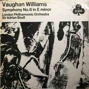Vaughan Williams, London Philharmonic Orchestra, Sir Adrian Boult - Symphony No. 6 in E minor download free